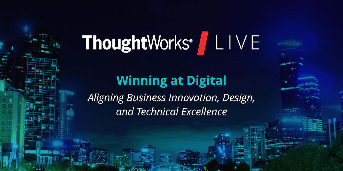ThoughtWorks Live Australia 2016: Winning at Digital logo