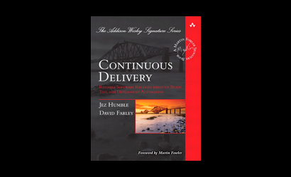 Continuous Delivery: Reliable Software Releases through Build, Test, and Deployment Automation by Jez Humble and David Farley