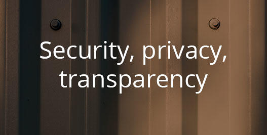 Security, privacy, transparency