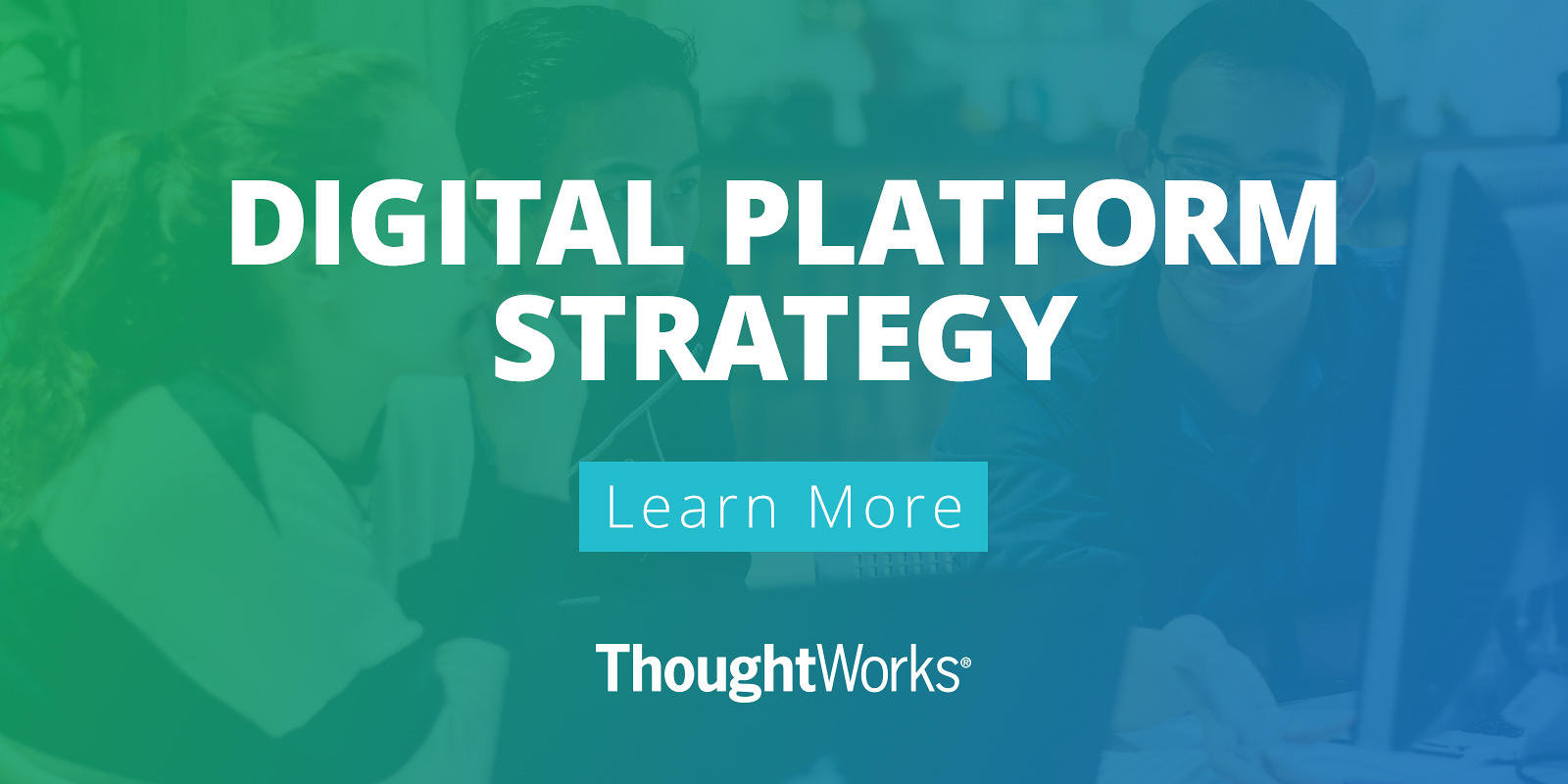 Digital Platform Strategy Thoughtworks