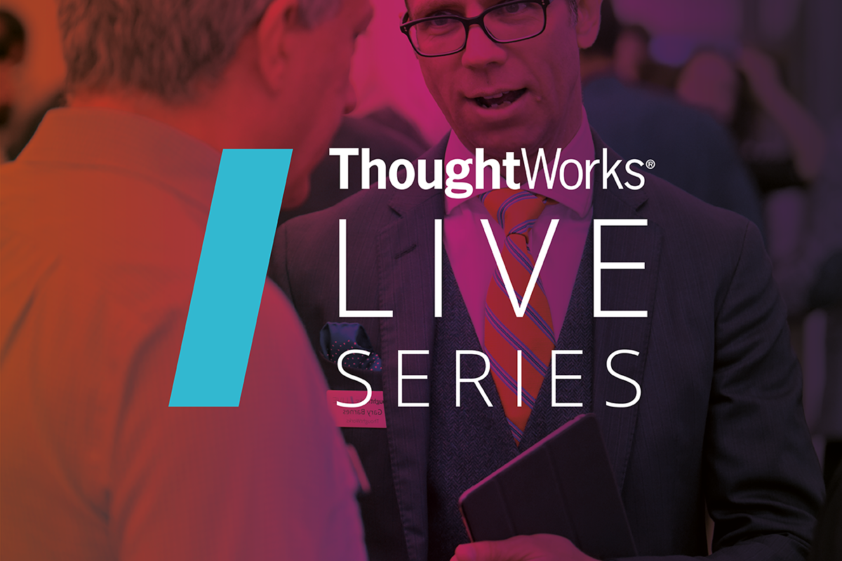 ThoughtWorks Live Series UK