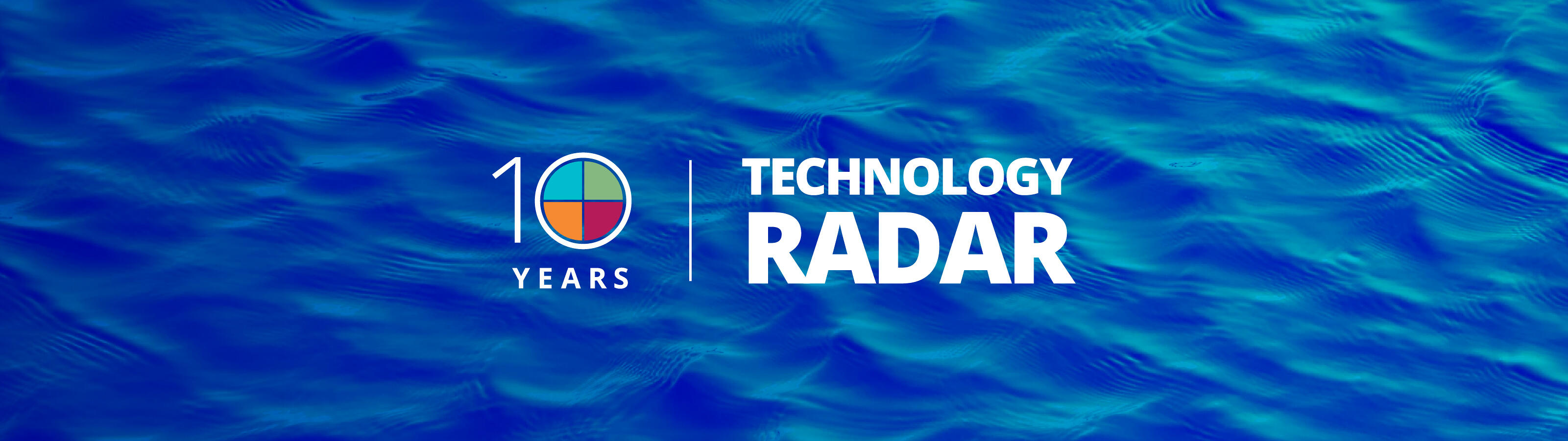 10 years of Tech Radar