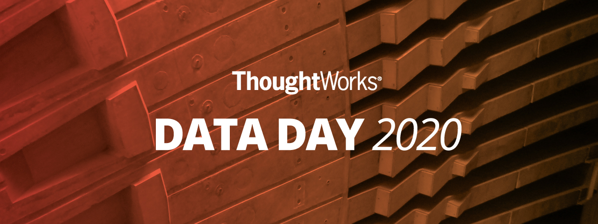 ThoughtWorks Data Day 2020