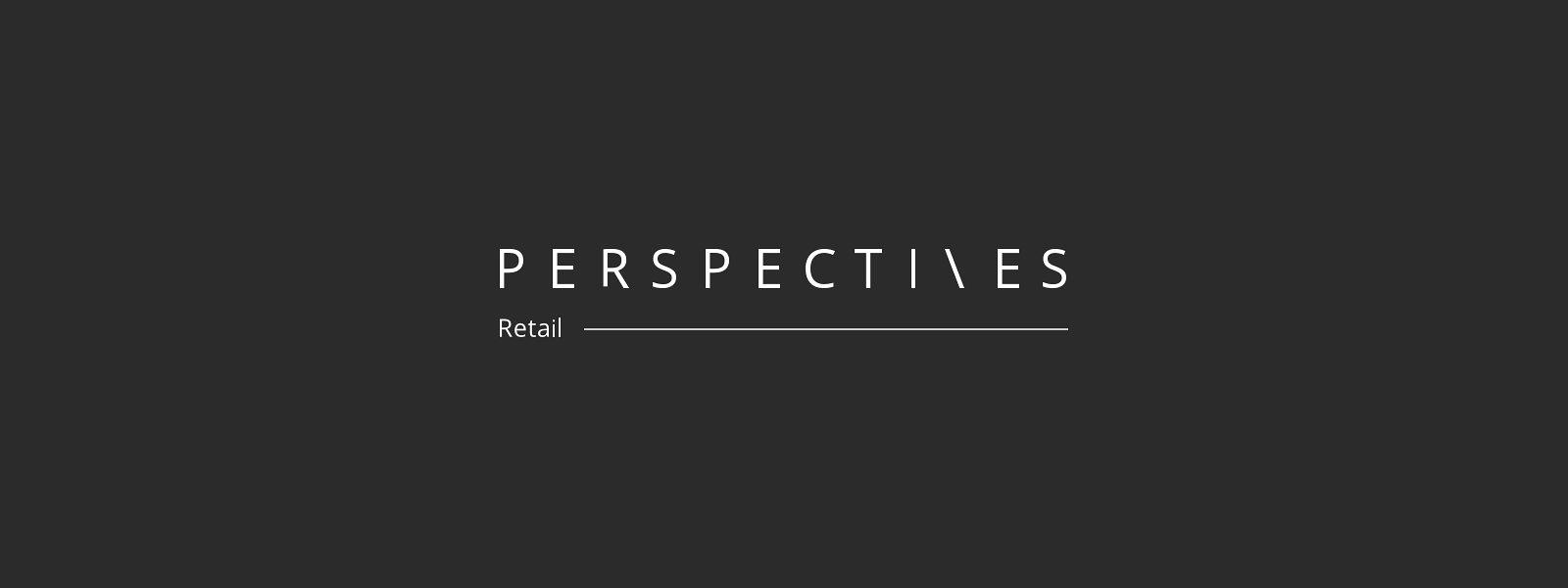 Retail Perspectives by ThoughtWorks