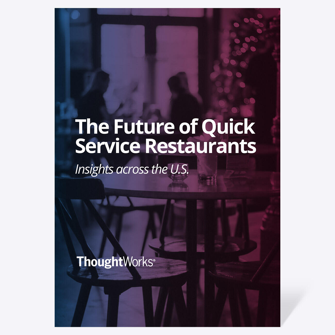 Future of Quick Service Restaurants