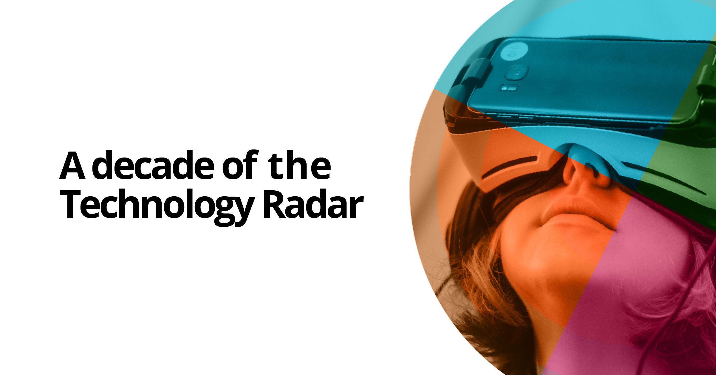 10 ปีของ Technology Radar