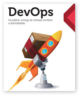 DevOps in Practice: Reliable and Automated Software Delivery by Danilo Sato