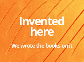 Invented here - we wrote the books on it