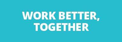Work better, together
