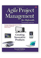 Agile Project Management: Creating Innovative Products, 2nd edition by Jim Highsmith