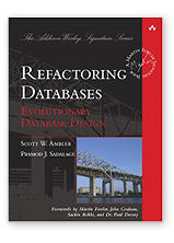 Refactoring Databases: Evolutionary Database Design by Pramod Sadalage