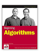 Beginning Algorithms (Wrox Beginning Guides) by James Ross & Simon Harris