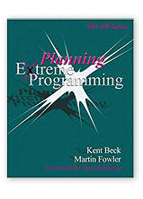 Planning Extreme Programming by Martin Fowler