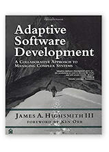 Adaptive Software Development: A Collaborative Approach to Managing Complex Systems by Jim Highsmith