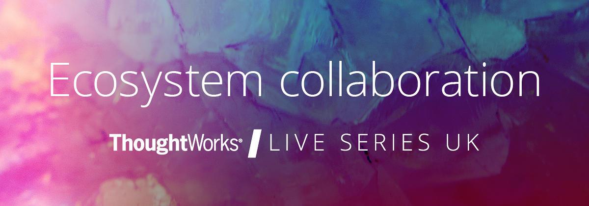Ecosystem collaboration