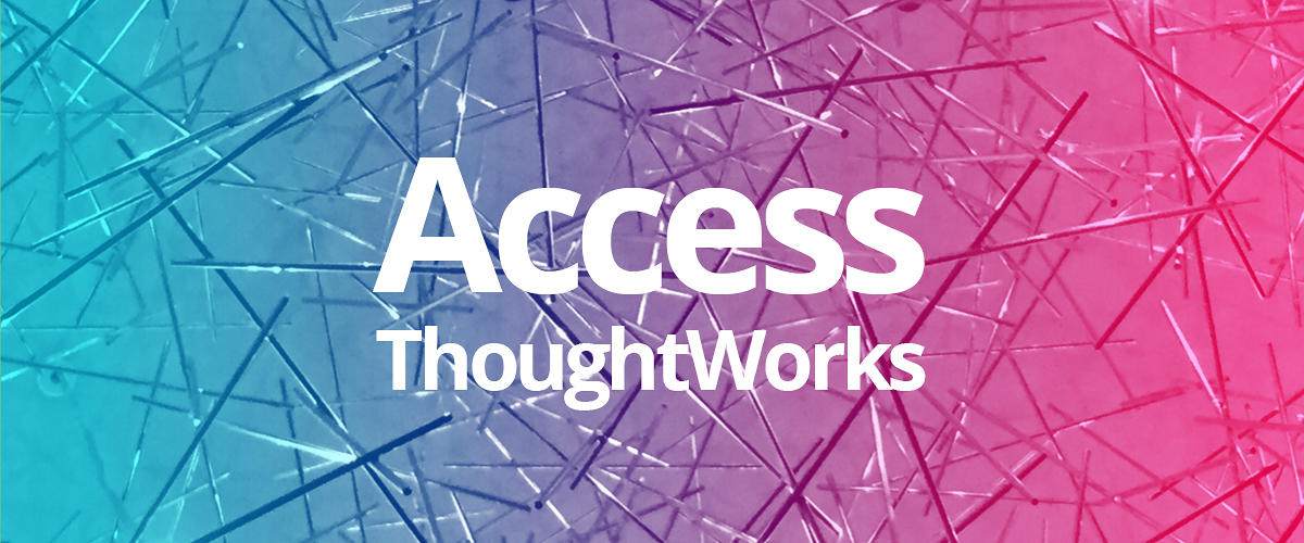Access ThoughtWorks