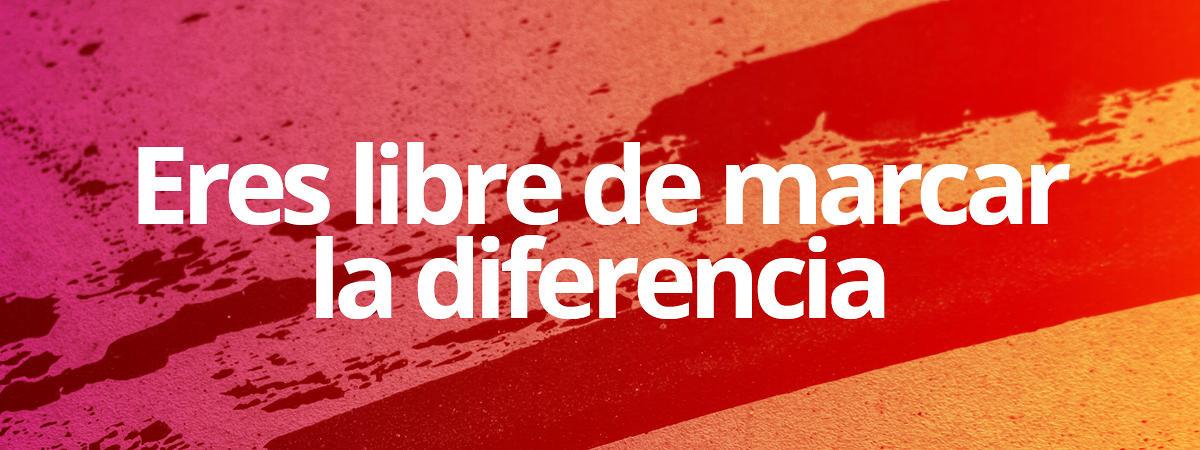 Eres libre de marcar la diferencia