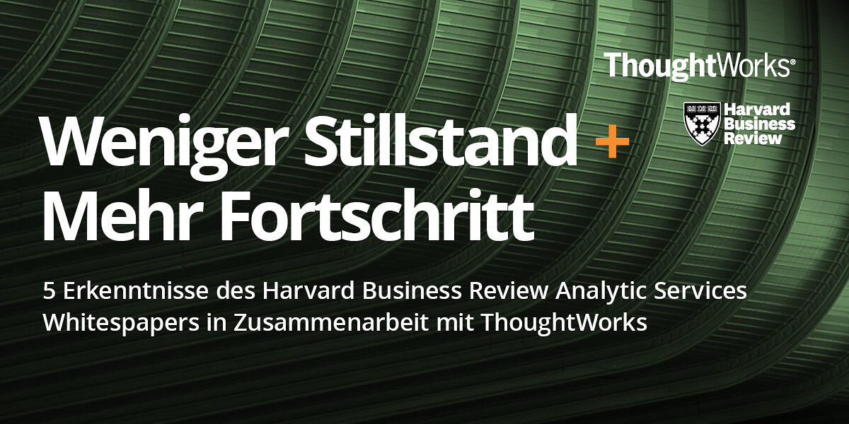 Less silo + More platform thinking, 5 takeaways from Harvard Business Review Analytic Services white paper in association with ThoughtWorks