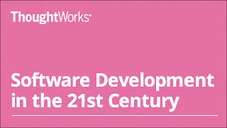 Software Development in the 21st century