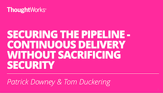 Securing the Pipeline - Continuous Delivery without sacrificing security