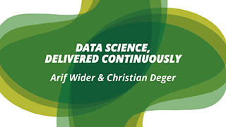 Data Science, Delivered Continuously