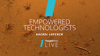 Empowered technologists