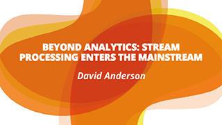 Beyond Analytics: Stream Processing Enters the Mainstream
