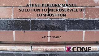 A High-Performmance Solution to Microservice UI Composition
