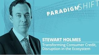 Transforming Consumer Credit, Disruption in the Ecosystem