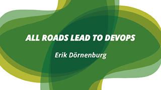 All Roads Lead to DevOps