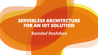 Serverless Architecture for an IoT Solution