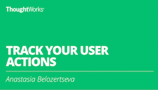 Track Your User Actions: Learnings From A Massive E-Commerce Site