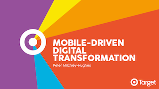 Mobile-Driven Digital Transformation