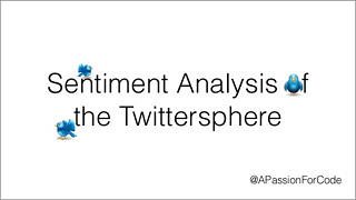 Using Clojure for Sentiment Analysis of the Twittersphere